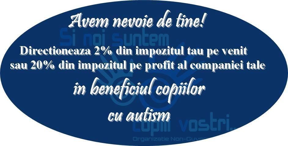 Redirecţionarea impozitului tau in beneficiul copiiilor cu autism. Conteaza!